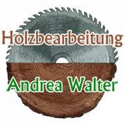 Holzbearbeitung Andrea Walter